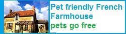 holiday gite france pets go free